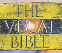 A sign for The Visual Bible, a film about the life of Jesus presented word-for-word based on the Gospel in the Bible.